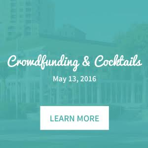 Crowdfunding and Cocktails - May 13th